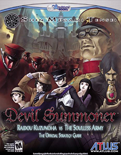 SMT: Devil Summoner: Kuzunoha Raidou vs The Soulless Army The Official Strategy Guide