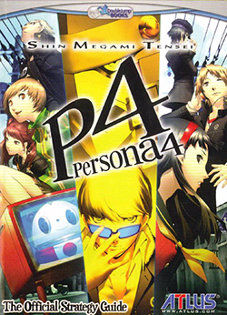 SMT: Persona 4 The Official Strategy Guide