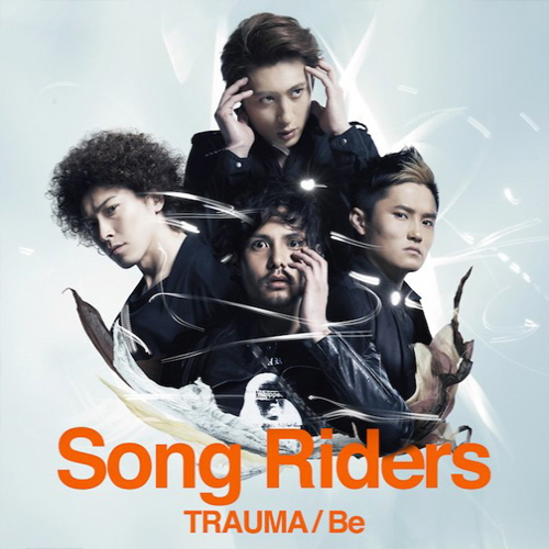 TRAUMA / Be / Song Riders